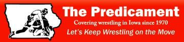 The Predicament: Covering wrestling in Iowa since 1970. Let's Keep Wrestling on the Move